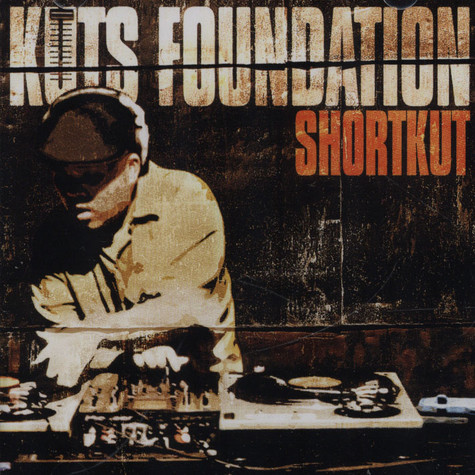 DJ Shortkut - Kuts foundation