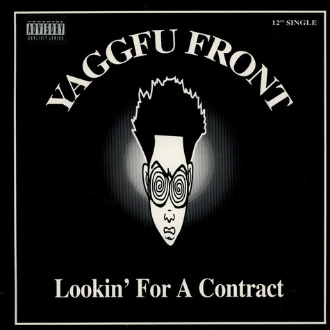 Yaggfu Front - Lookin' For A Contract