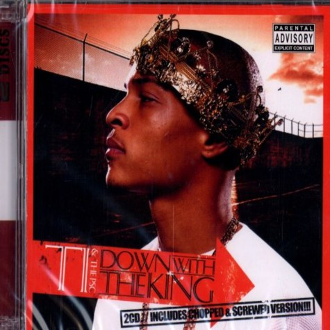 T.I. & The PSC - Down with the king 2CD edition