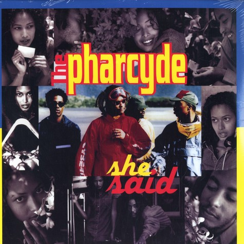 Pharcyde, The - She Said
