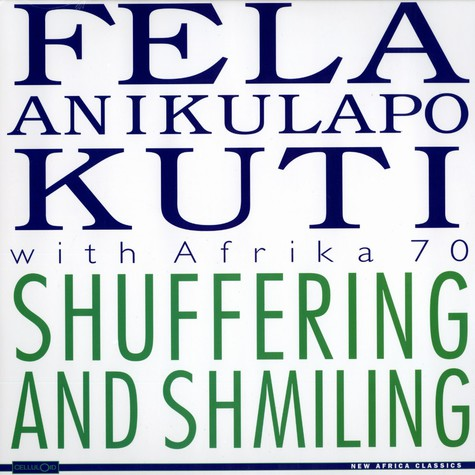 Fela Kuti & Africa 70 - Suffering and shmiling