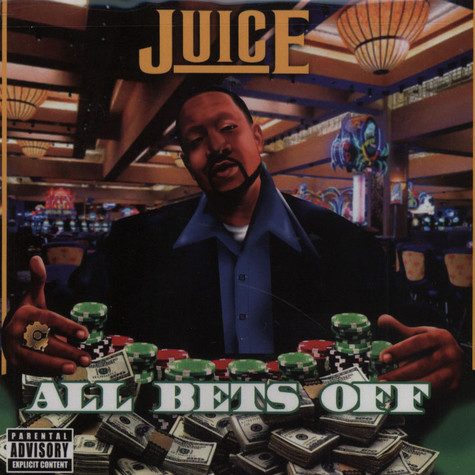Juice - All bets off