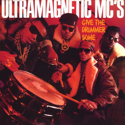 Ultramagnetic Mcs - Give the drummer some