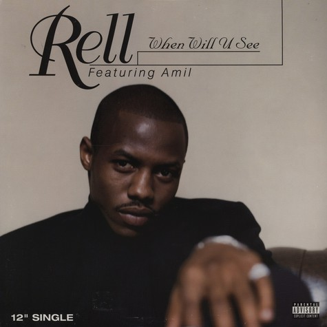 Rell - When will you see feat. Amil