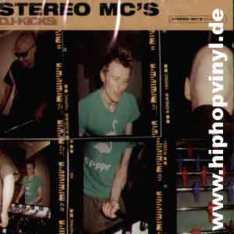 Stereo Mc's - DJ Kicks