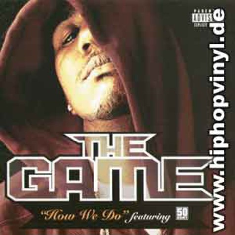Game of G-Unit - How we do feat. 50 Cent