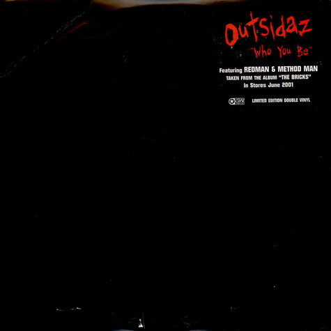Outsidaz - Who You Be