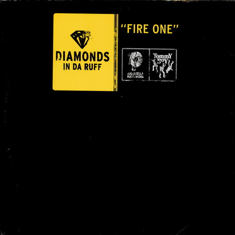 Diamonds In Da Rough - Fire One
