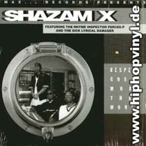 Shazam X - Respect costs more than money feat. Percee-P
