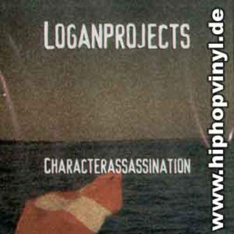 Logan Projects - Character assassination