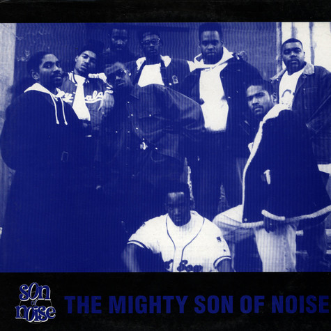 Son of Noise - The mighty son of noise