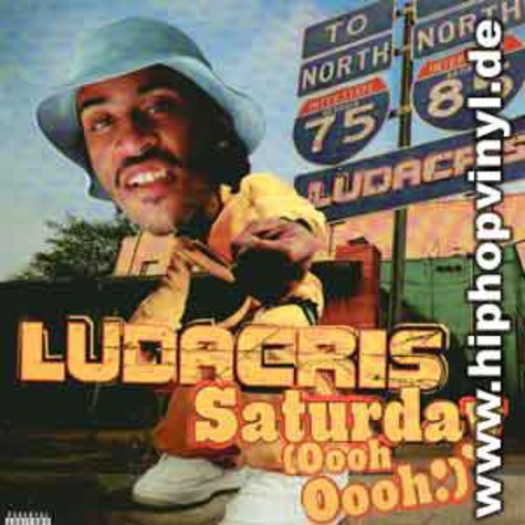 Ludacris - Saturday (ooh!ooooh!) feat. Sleepy Brown