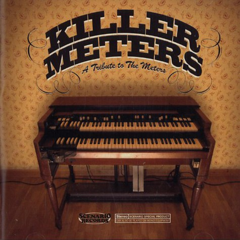 Killer Meters - A tribute to the meters