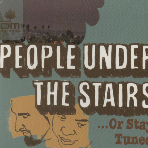 People Under The Stairs - ... or stay tuned