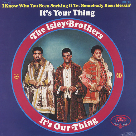 Isley Brothers - It's Our Thing