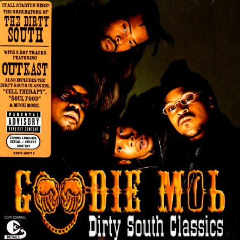 Goodie Mob - Dirty south classics