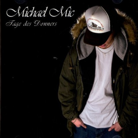 Michael Mic - Tage des Donners