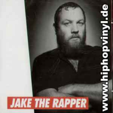Jake The Rapper - Jake the rapper