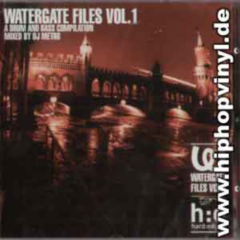 V.A. - Watergate files vol.1 - mixed by DJ Metro