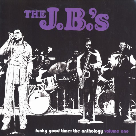 J.B.'s, The - Funky good time - the anthology volume 1