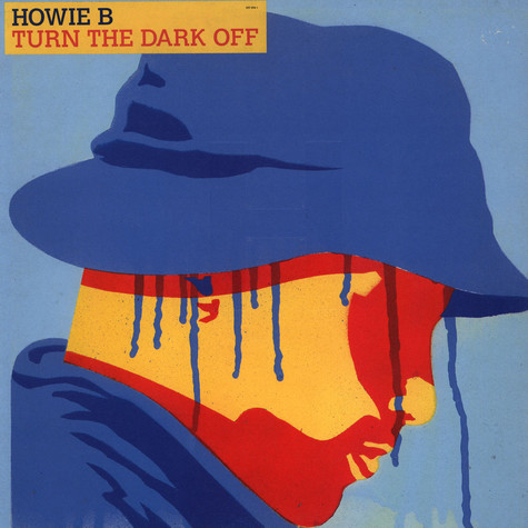 Howie B. - Turn The Dark Off