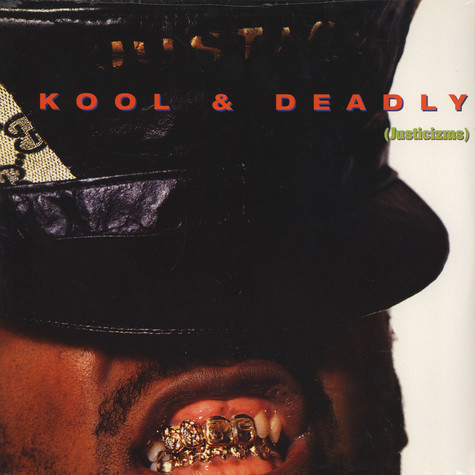 Just Ice - Kool & deadly