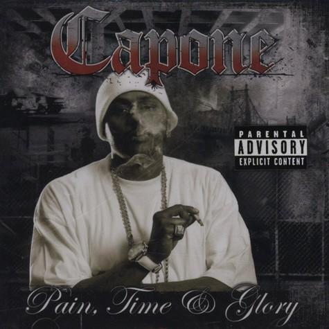 Capone of C-N-N - Pain, time & glory