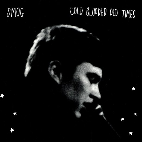 Smog - Cold blooded old times
