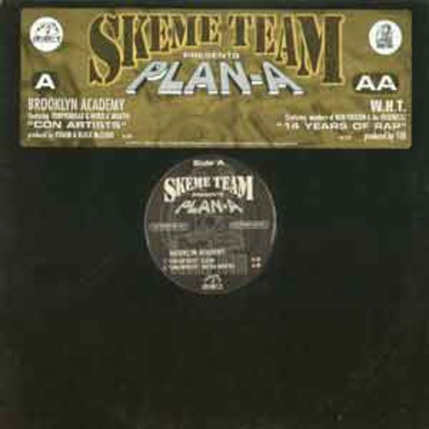 Skeme Team presents Plan-A - Con artists / 14 years of rap