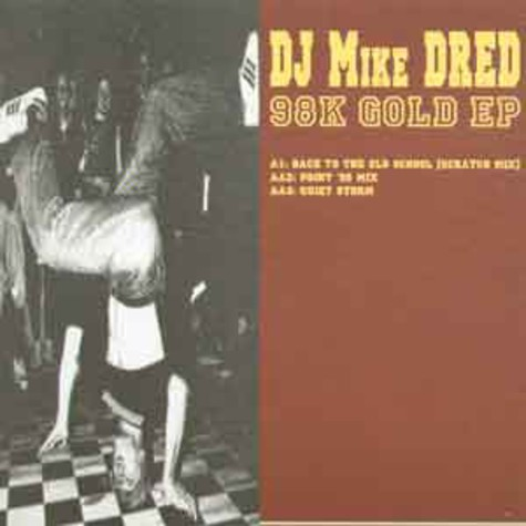 DJ Mike Dred - 98k gold EP