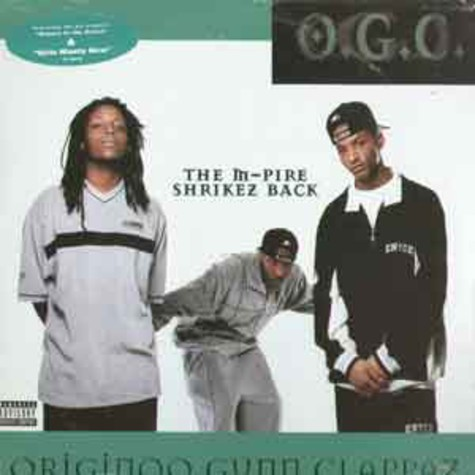 OGC (Originoo Gunn Clappaz) - The m-pire shrikez back