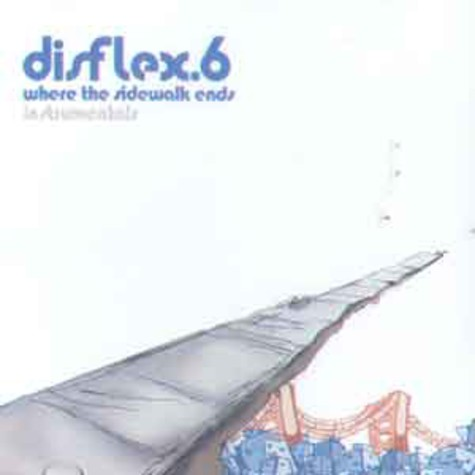 Disflex 6 - Where the sidewalk ends instumentals