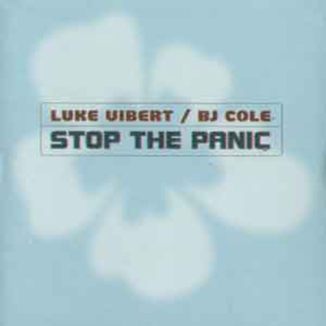 Luke Vibert & BJ Cole - Stop the panic