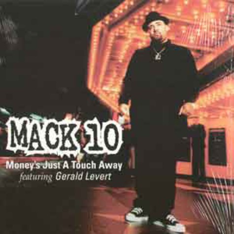 Mack 10 - Money's Just A Touch Away