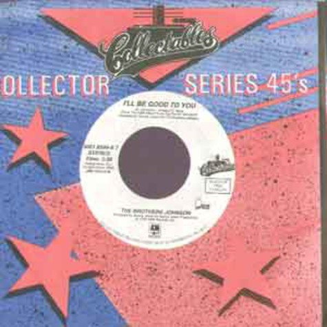 Brothers Johnson, The - I'll be good to you