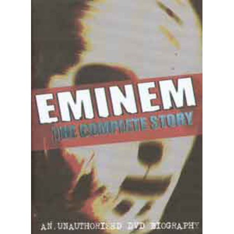 Eminem - The complete story
