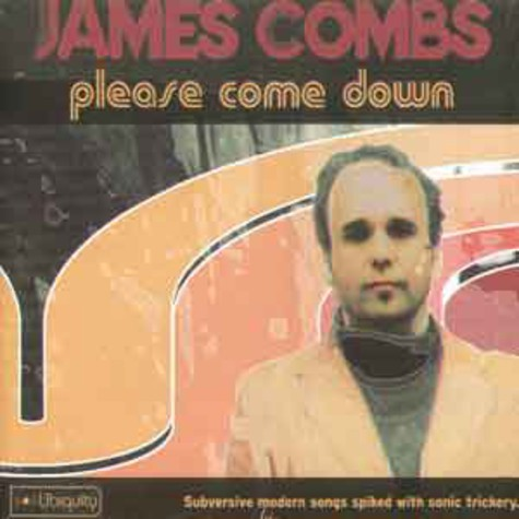 James Combs - Please come down