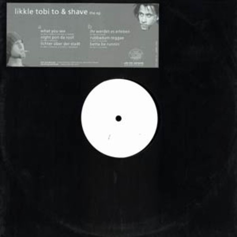 Likkle Tobi To & Shave - The ep