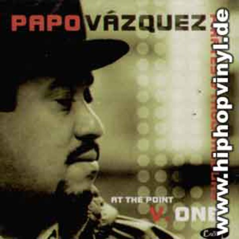 Papo Vasquez - At the point v.one