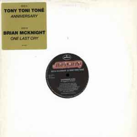 Tony Toni Toné / Brian McKnight - Anniversary / one last cry