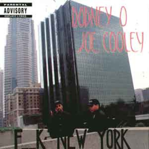 Rodney O & Joe Cooley - F**k New York