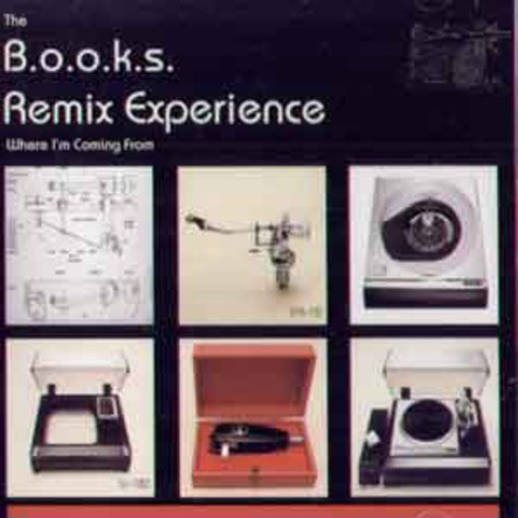 B.o.o.k.s. Remix Experience - Where i'm coming from
