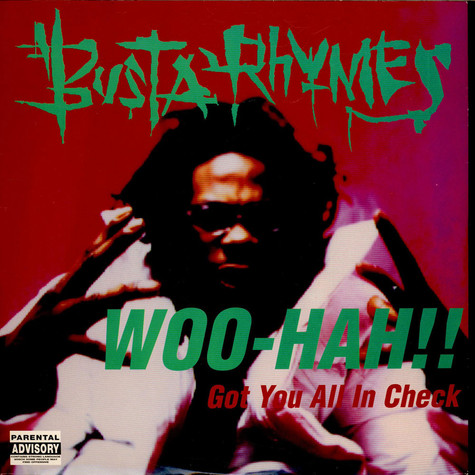 Busta Rhymes - Woo Hah!! Got You All In Check