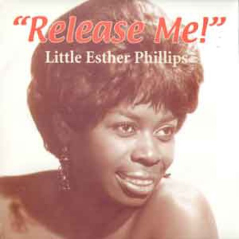 Little Esther Phillips - Release me