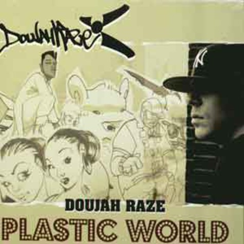 Doujah Raze - Plastic world