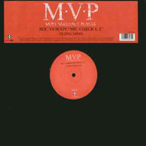 MVP - Roc ya body DJ Zinc mixes