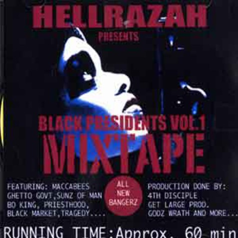 Hell Razah presents: - Black Presidents Mixtape Volume 1