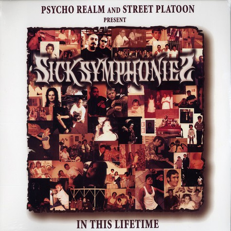 Psycho Realm & Street Platoon present Sick Symphonies - In this lifetime