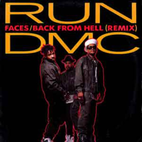 Run DMC - Faces / back from hell remix feat. Chuck D & Ice Cube