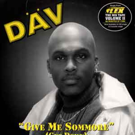 Däv - Give me sommore (get down)